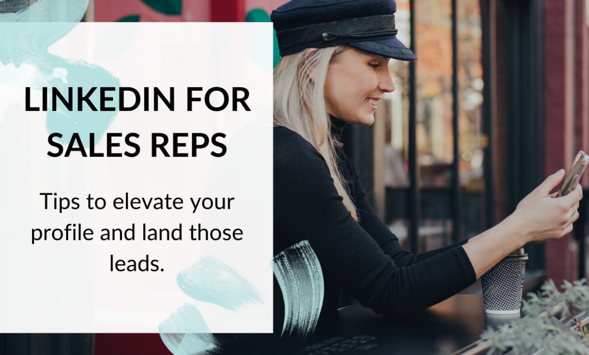 LinkedIn profile tips for sales reps